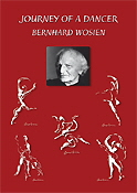 Bernhard Wosien: Journey of a dancer